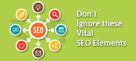Dont Ignore these Vital SEO Elements